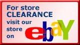 Visit our CLEARANCE  selection on Ebay